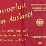 Passverlust im Ausland – was tun wenn man seinen Reisepass im Ausland verloren hat?