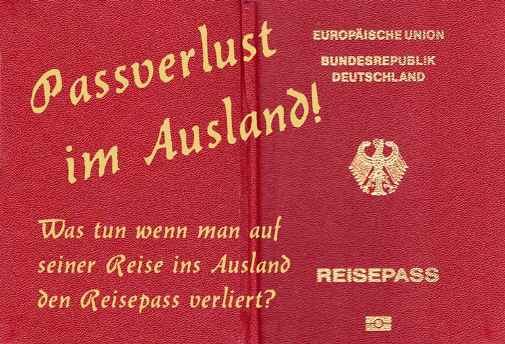 Photo of Passverlust im Ausland – was tun wenn man seinen Reisepass im Ausland verloren hat?