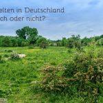 Wild Zelten - Deutschland, so ist wildes Campen möglich
