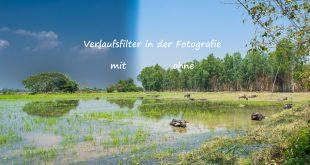 Verlaufsfilter in der Fotografie © Volker Abels - www.foto-reiseberichte.com